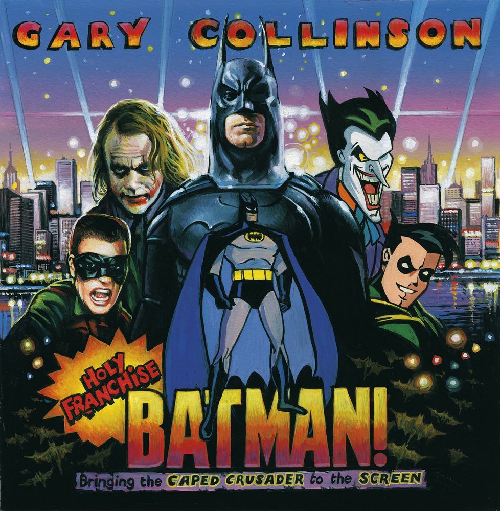 Holy Franchise, Batman!: Bringing the Caped Crusader to the Screen