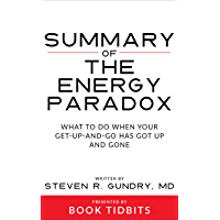 Summary of The Energy Paradox: What to Do When Your Get-Up-and-Go Has Got Up and Gone (English Edition)