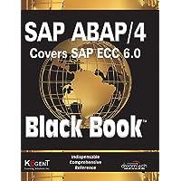 SAP ABAP / 4 (Covers SAP ECC 6.0) Black Book
