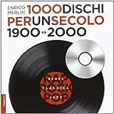 1000 dischi per un secolo