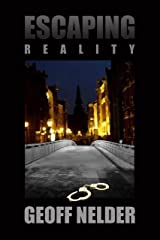 Escaping Reality Kindle Edition