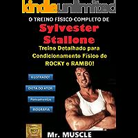 """O Treino Físico Completo de Sylvester Stallone: Treino Detalhado para Condicionamento Físico de """"Rocky"""" e """"Rambo""""!"""