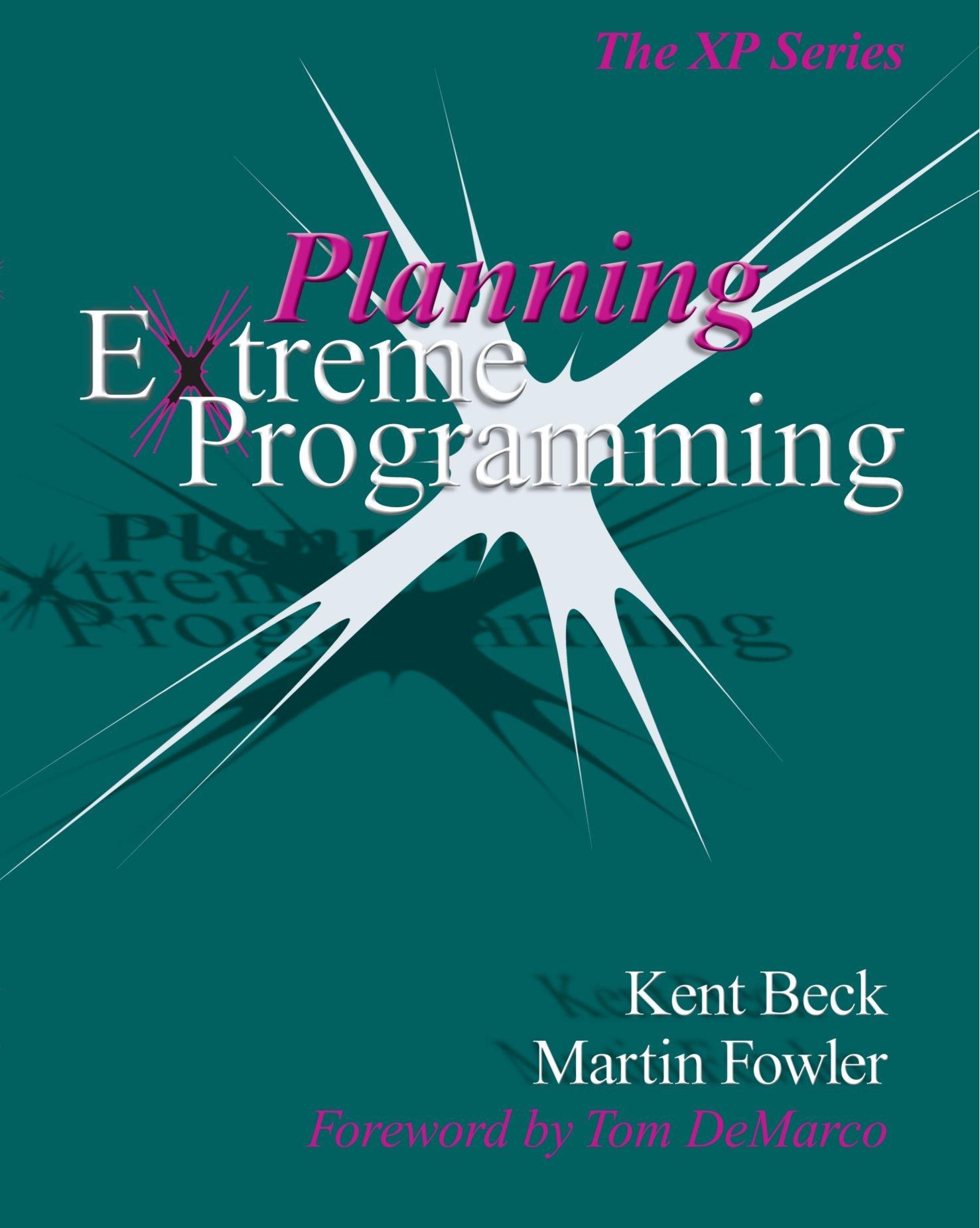 Planning Extreme Programming (XP Series): Amazon.es: Beck ...