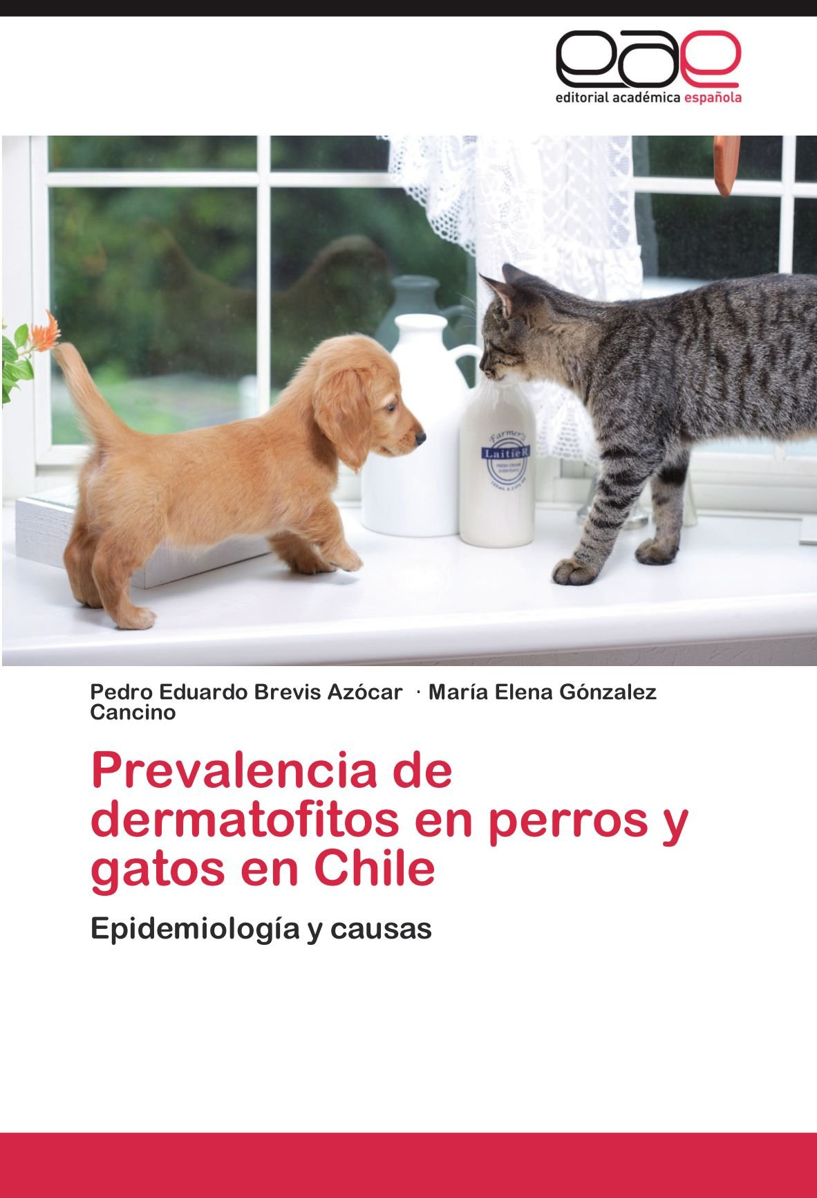 Prevalencia de dermatofitos en perros y gatos en Chile: Epidemiología y causas (Spanish Edition) (Spanish) Paperback – October 24, 2011