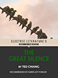 The Great Silence (Electric Literature's Recommended Reading)