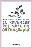 La Revanche des nuls en orthographe (Documents, Actualités, Société)