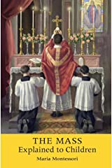 The Mass Explained to Children Paperback