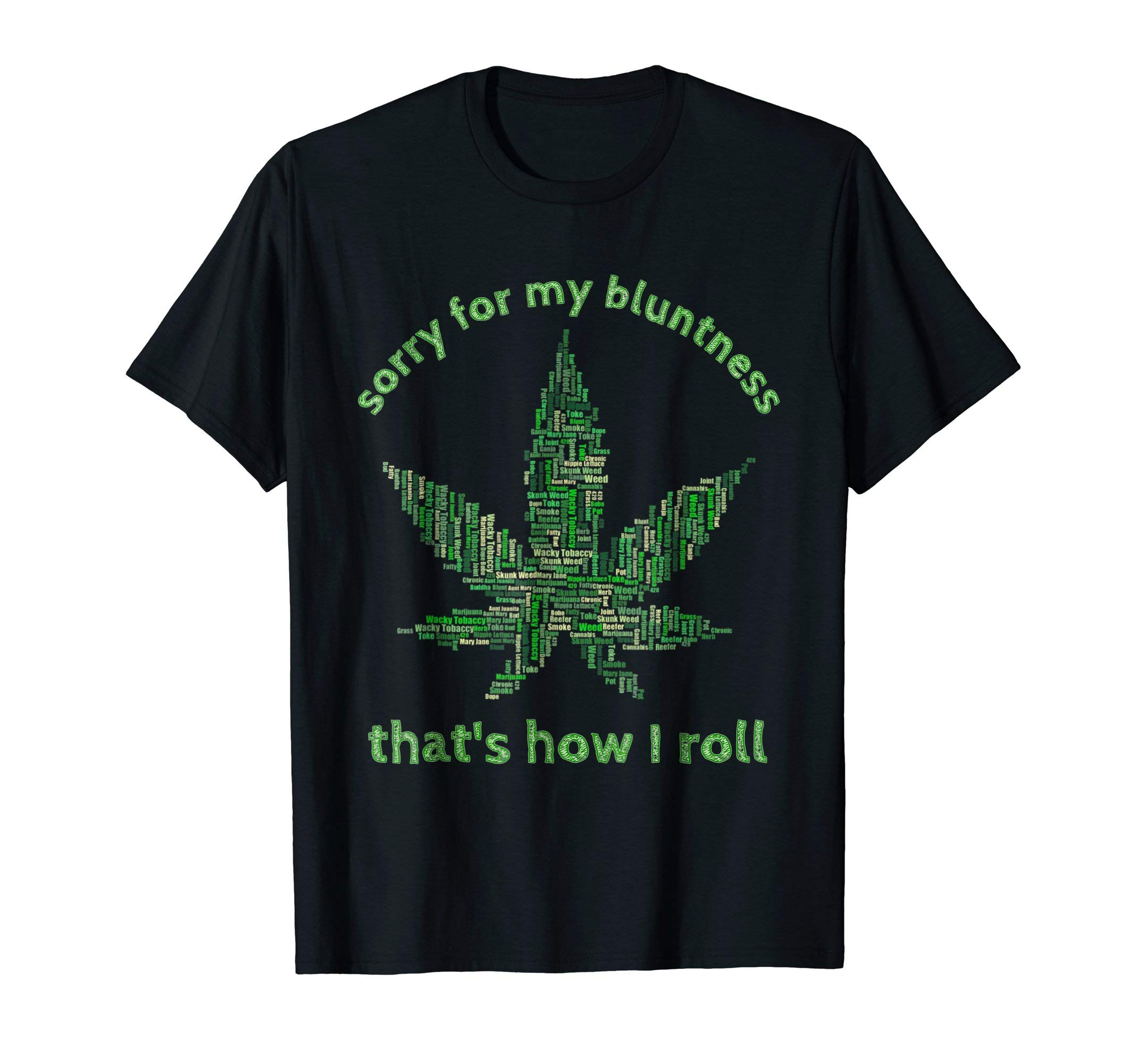 Funny Weed T-shirt 420 Pot Smoker Humor Gift Tshirt