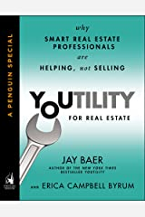 Youtility for Real Estate: Why Smart Real Estate Professionals are Helping, Not Selling (A Penguin Special from Portfolio) Kindle Edition