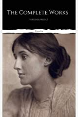 The Complete Works of Virginia Woolf Kindle Edition