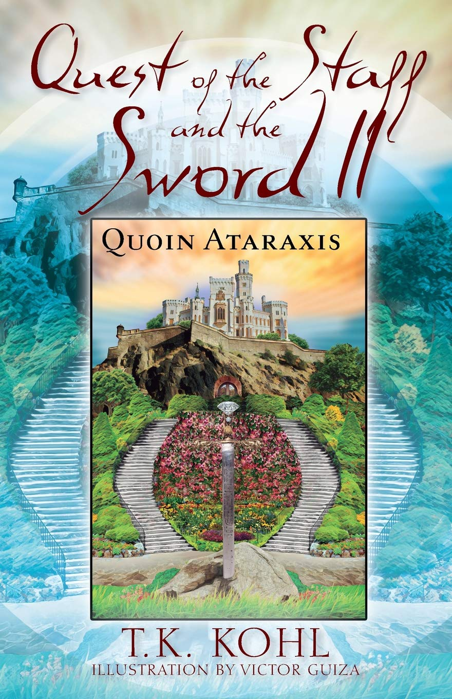 Quest of the Staff and the Sword, II: Quoin Ataraxis pdf epub