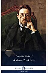Delphi Complete Works of Anton Chekhov (Illustrated) Kindle Edition