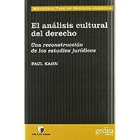 El análisis cultural del derecho: Una reconstrucción de los estudios jurídicos