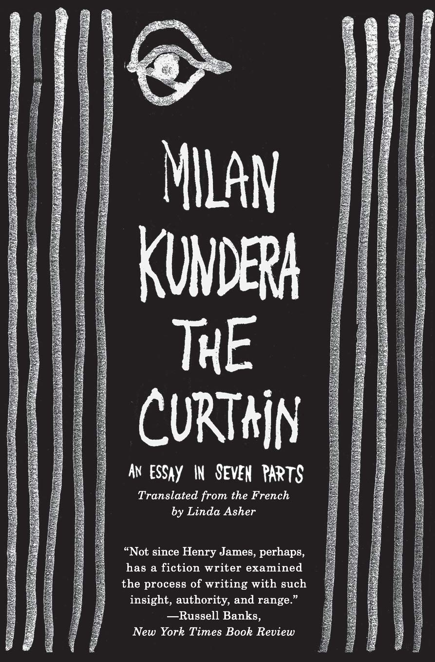 milan kundera the curtain an essay in seven parts