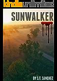 Sunwalker (Sunwalker Trilogy Book 1)