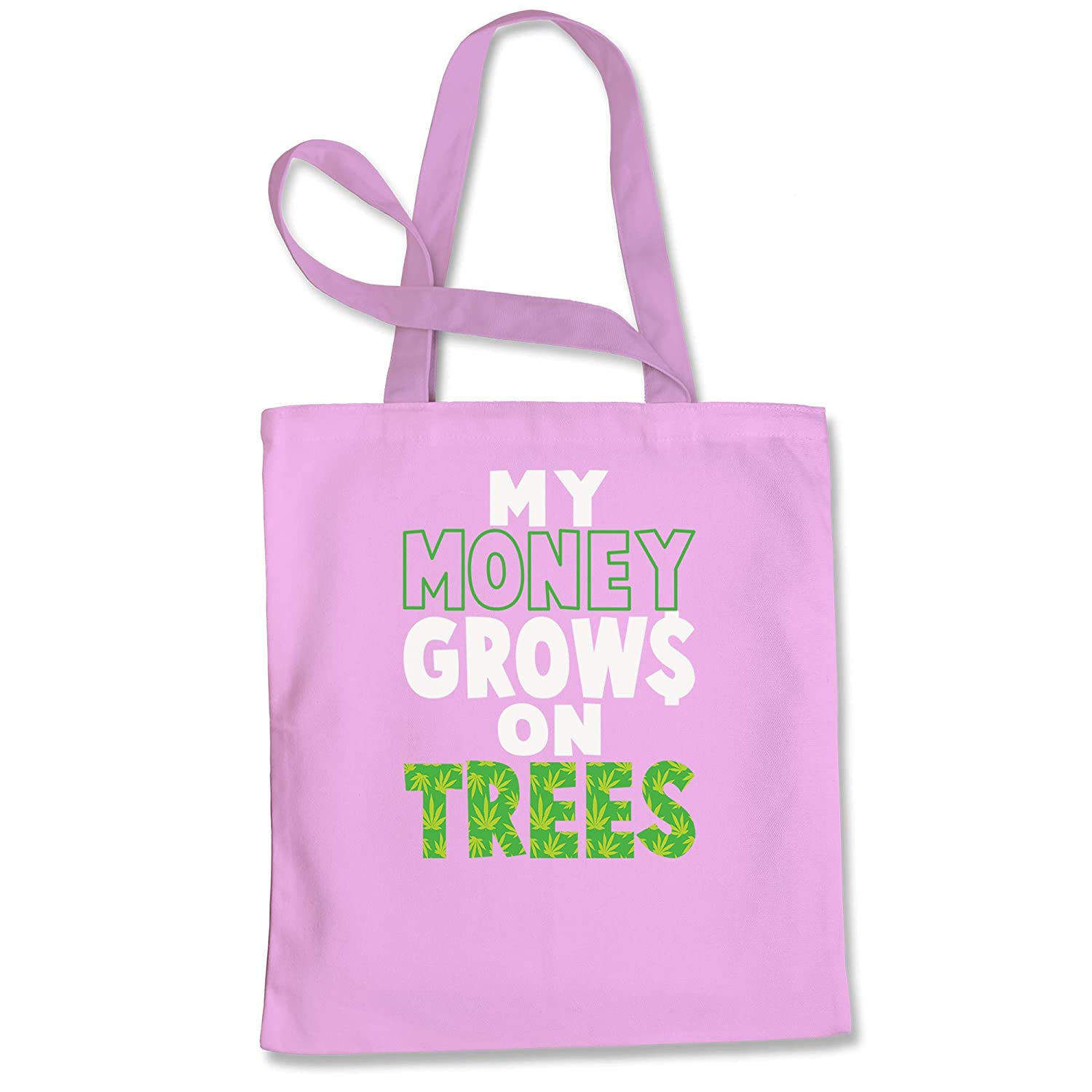 Expression Tees My Money Grows On Trees Weed Shopping Tote Bag