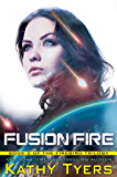 Fusion Fire (Firebird Book 2)