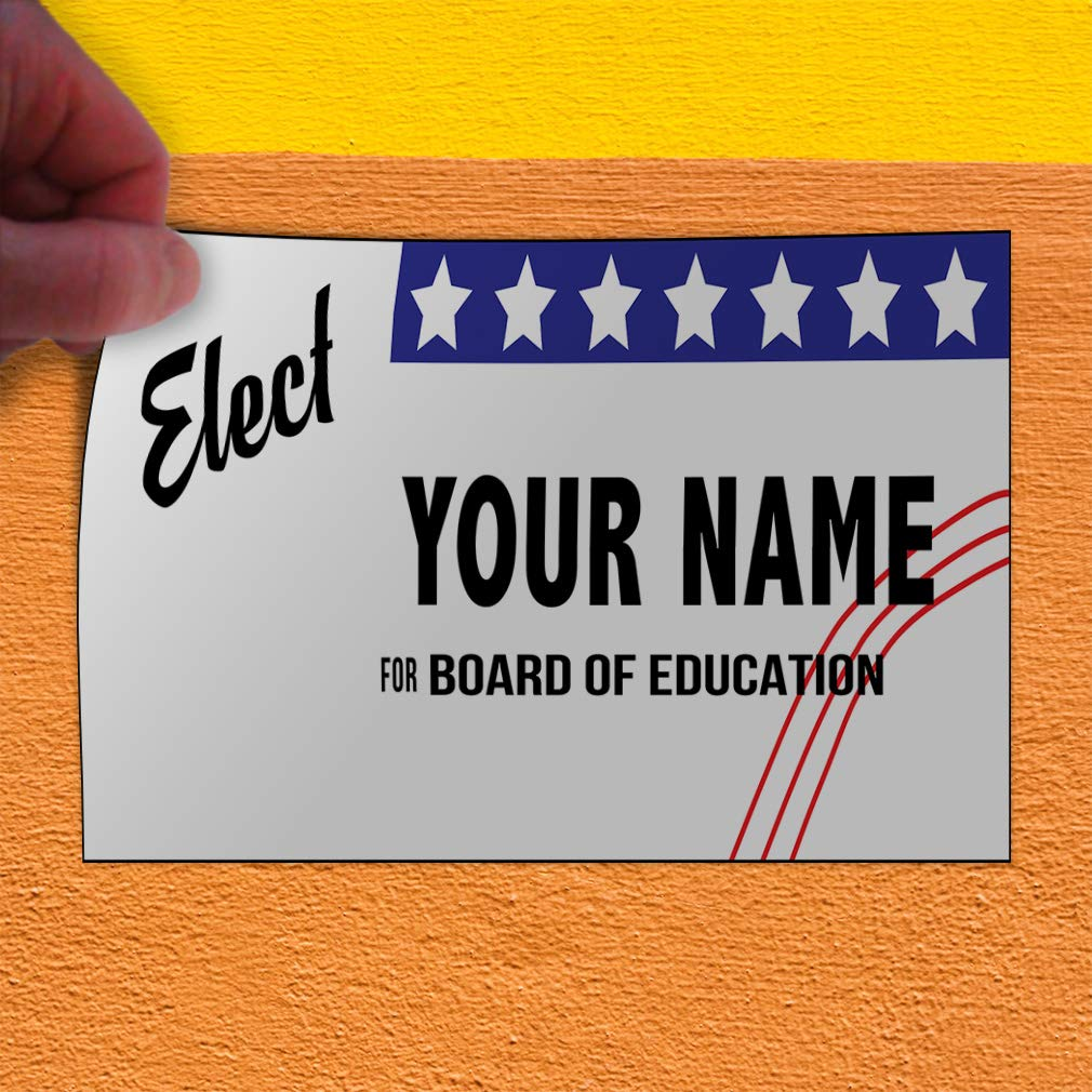 Custom Door Decals Vinyl Stickers Multiple Sizes Elect Your Name Board of Education Political Elect Signs Outdoor Luggage /& Bumper Stickers for Cars White 45X30Inches Set of 5