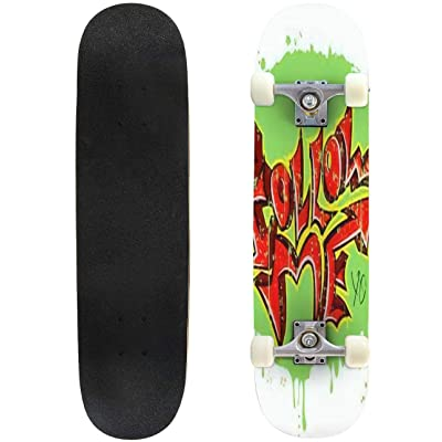 Classic Concave Skateboard The Phrase Follow Me in The Style of Urban Graffiti Graphic Design Longboard Maple Deck Extreme Sports and Outdoors Double Kick Trick for Beginners and Professionals : Sports & Outdoors