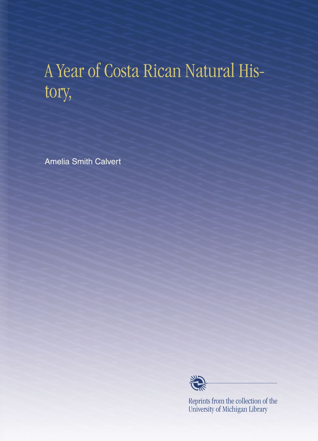 Download A Year of Costa Rican Natural History, pdf
