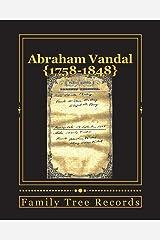 Abraham Vandal 1758-1848 Paperback