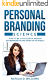Personal Branding Science: How to be a successful woman entrepreneur and earn on yourself