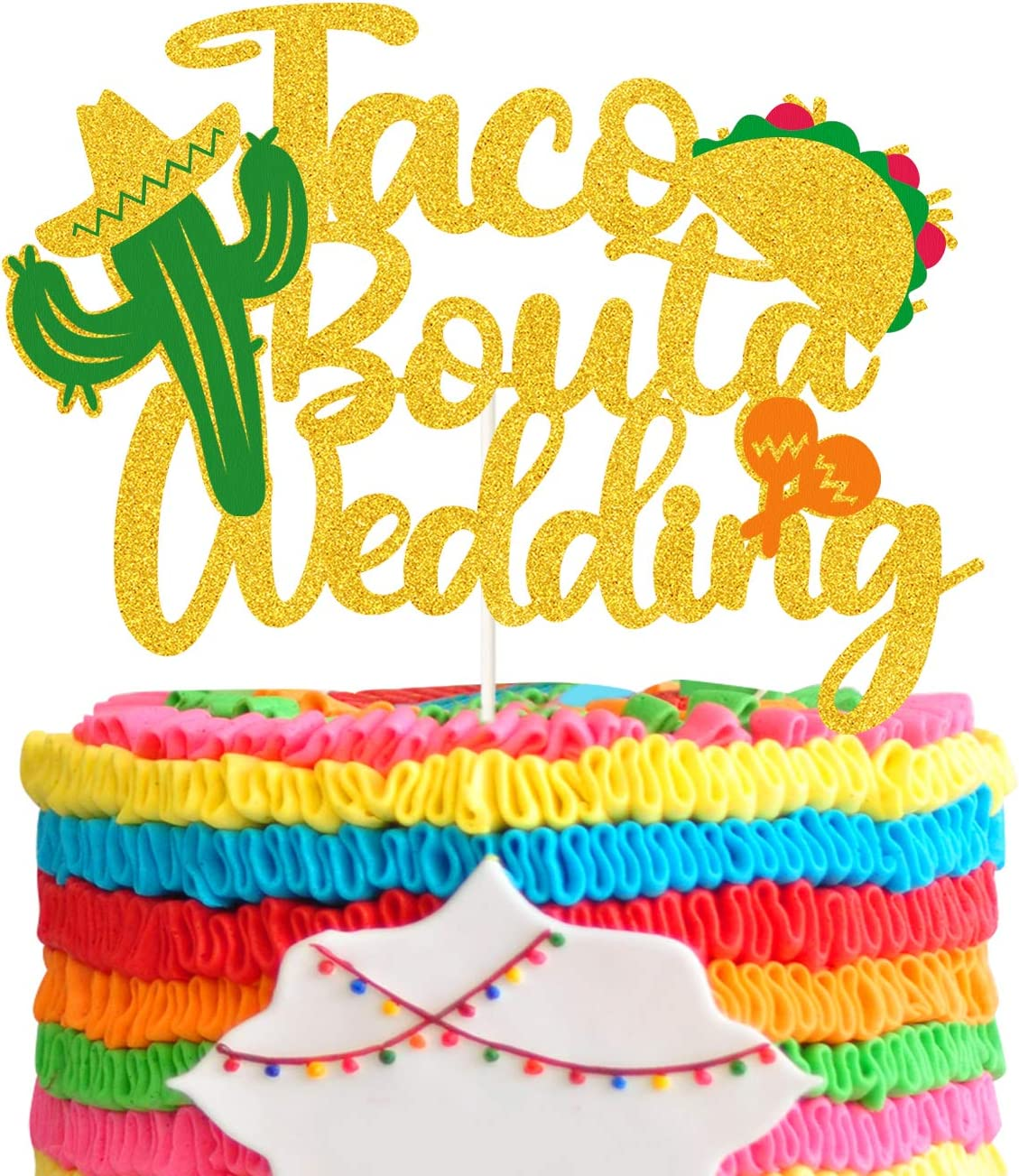 Taco Bout a Wedding Cake Topper Taco Banner Fiesta Decor for Fiesta Engagement Party Bachelorette Party or Wedding Shower Party Decoration