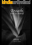 Breath 美しいモノクロ写真集 SlowPhoto