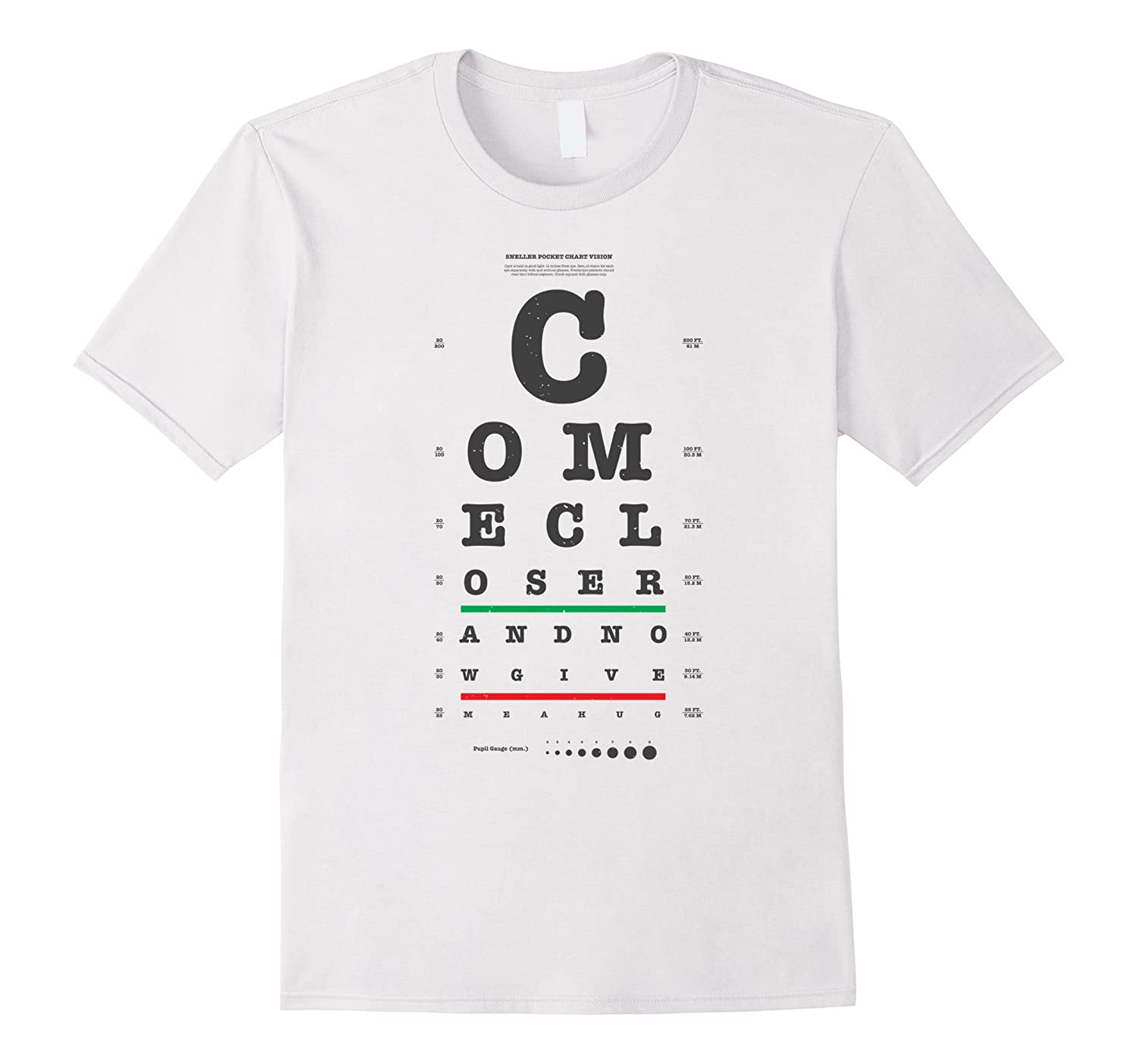 Vision test eye chart come closer give me a hug funny shirt podgood vision test eye chart come closer give me a hug funny shirt nvjuhfo Images