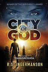 Transgression: A Time-Travel Suspense Novel (City of God) Paperback