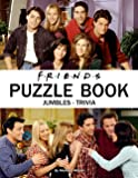 Friends Puzzle Book: Enjoy a Fun Weekend Of Friends Treats With Your Kids Away From The Stress