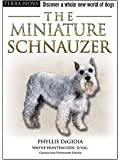 Miniature Schnauzer Dog Training Think Like A Dog Reviews