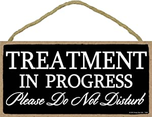 Honey Dew Gifts Treatment in Progress Please Do Not Disturb - 5 x 10 inch Hanging Door Sign for Office or Salon Use