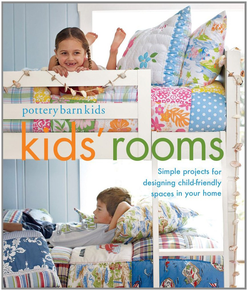 Pottery Barn Kids Rooms Simple Projects And Tips For Designing