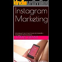 Instagram Marketing: o ti converti o rimani fuori dal mondo - Instagram for Business