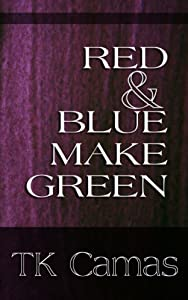 Red & Blue Make Green