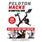 Peloton Hacks: Getting the Most From Your Bike