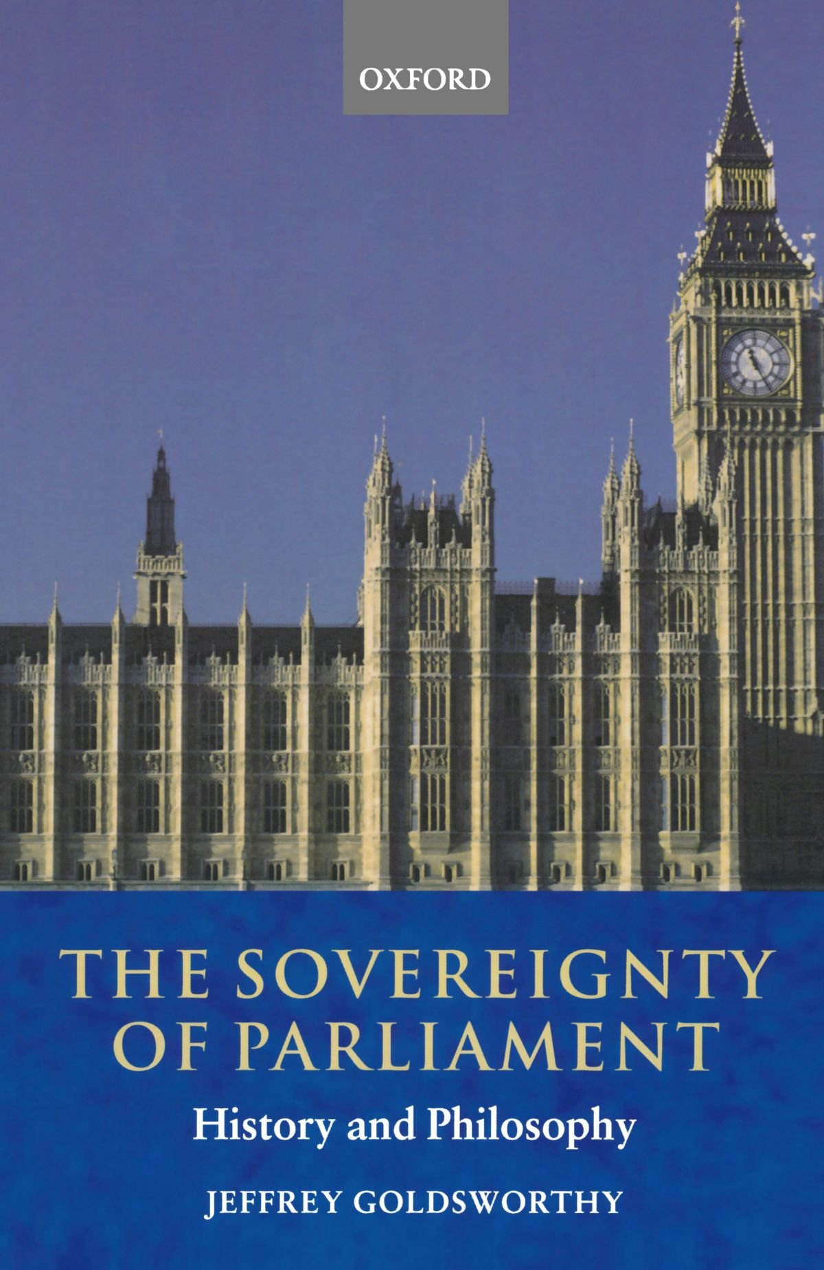 parliamentary sovereignty contemporary debates cambridge studies the sovereignty of parliament history and philosophy