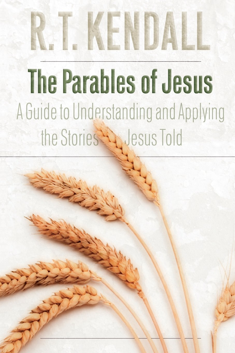 The Parables of Jesus: A Guide to Understanding and Applying the Stories Jesus Told pdf