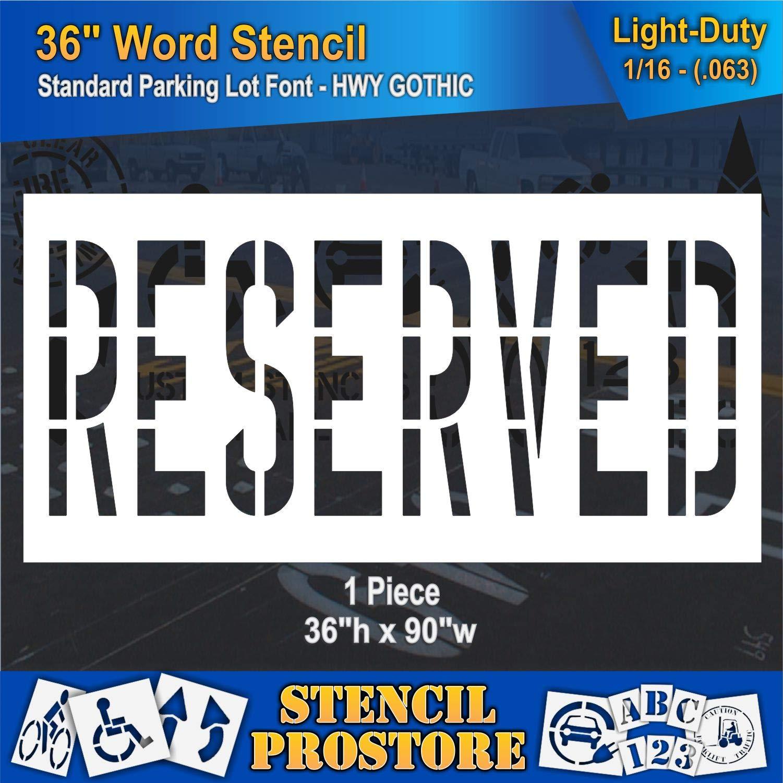 Pavement Marking Stencils - 36 inch Reserved Stencil - 36'' x 90'' x 1/16'' (63 mil) - Light-Duty