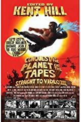 Conquest of the Planet of the Tapes: Straight to Video 3 (Volume 3) Paperback