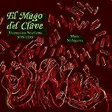 ドメニコ・スカルラッティ (1865-1757):ソナタ集 (El Mago del Clave Domenico Scarlatti SONATAS Marie Nishiyama)