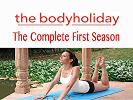 The Body Holiday - The Complete First Season