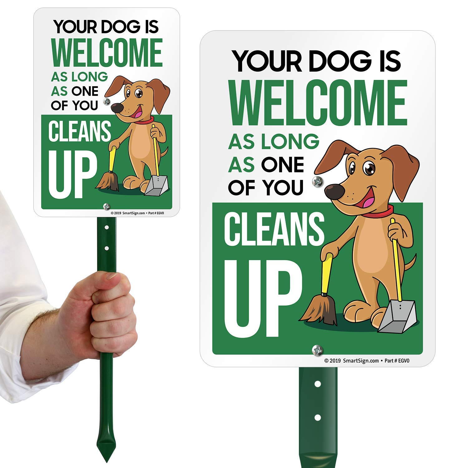 "SmartSign Funny Dog Poop Sign for Yard, Your Dog is Welcome As Long As One of You Cleans Up Sign for Lawn | 21"" Tall Stake & Sign Kit"