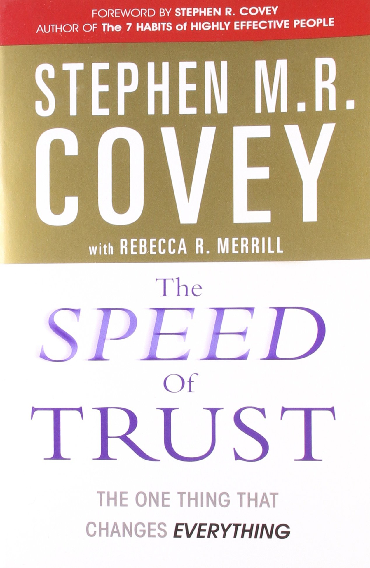 the-speed-of-trust-the-one-thing-that-changes-everything