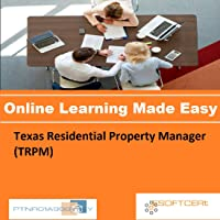 PTNR01A998WXY Texas Residential Property Manager (TRPM) Online Certification Video Learning Made Easy