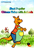 Most Popular Chinese Tales with Animals (English Edition)