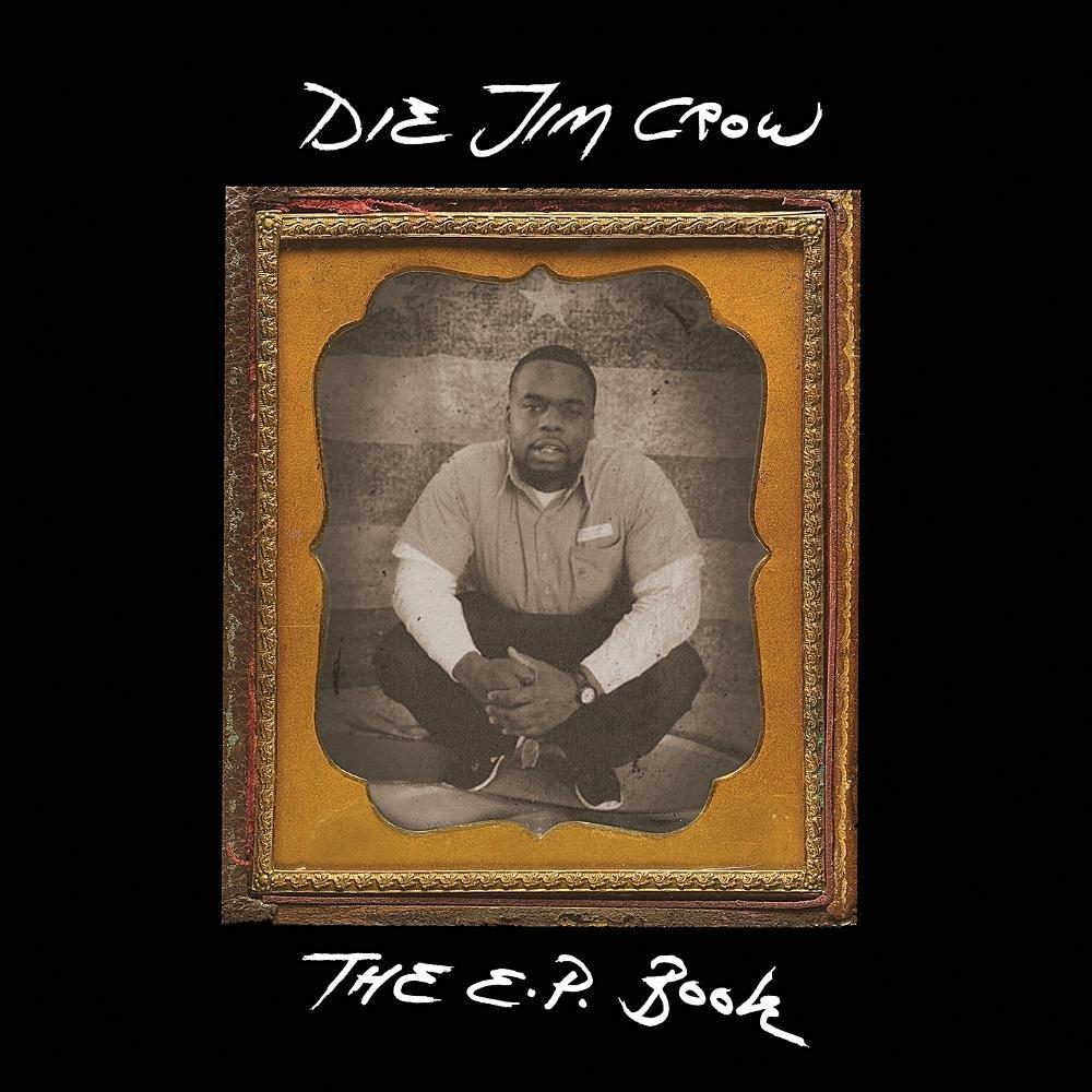 Die Jim Crow EP Book ebook