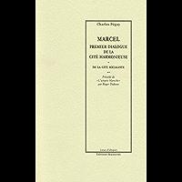 Marcel, premier dialogue de la cité harmonieuse: précédé de L'Utopie blanche (Lieux d'utopies)