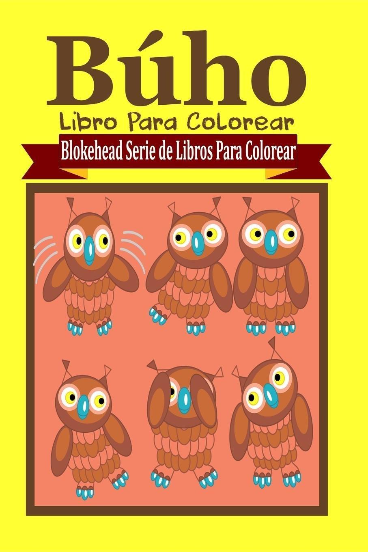 Búho Libro Para Colorear: Amazon.es: El Blokehead: Libros